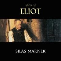 George Eliot et Jack Mills - Silas Marner.