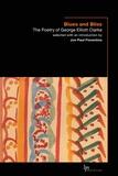 George Elliott Clarke et Jon Paul Fiorentino - Blues and Bliss - The Poetry of George Elliott Clarke.