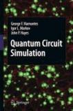 George F. Viamontes et Igor L. Markov - Quantum Circuit Simulation.