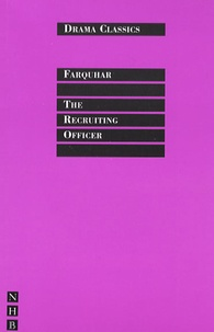 George Farquhar - The Recruiting Officer.