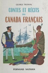 George Fronval et Lise Marin - Contes et récits du Canada français.