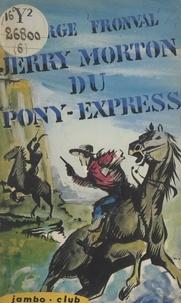 George Fronval - Jerry Morton du Pony-Express.
