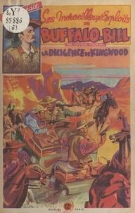 George Fronval et Emmanuel Gaillard - La diligence de Kingwood.