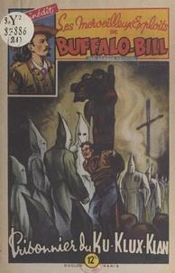George Fronval et René-Louis Brantonne - Prisonnier du Ku-Klux-Klan.