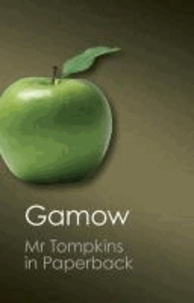 George Gamow - Mr.Tompkins in Paperback.