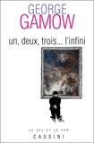 George Gamow - Un, deux, trois... l'infini.