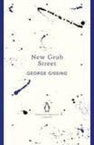 George Gissing - New Grub Street.