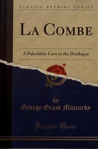 Openwetlab.it La Combe - A Paleolithic Cave in the Dordogne Image