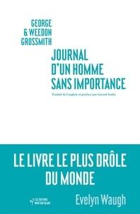 George Grossmith et Weedon Grossmith - Journal d'un homme sans importance.