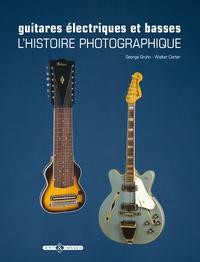 Guitares électriques et basses - Lhistoire photographique.pdf