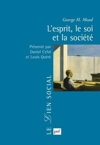 George-H Mead - L'esprit, le soi et la société.