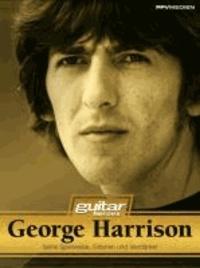 George Harrison - Seine Spielweise, Gitarren, Verstärker und Geschichte.