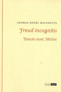 Freud incognito - Danse avec Moïse.pdf