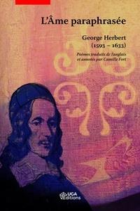 George Herbert - L'âme paraphrasée.