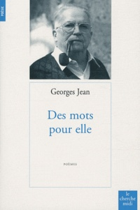 George Jean - Des mots pour elle.