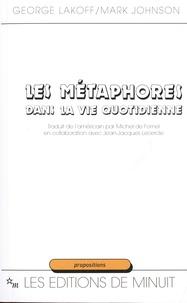 George Lakoff et Mark Johnson - Les métaphores dans la vie quotidienne.
