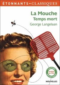 Téléchargements gratuits de livres audio pour ipod La mouche ; Temps mort 9782081444874 in French