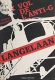 George Langelaan - Le vol de l'anti-G.