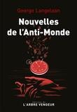 George Langelaan - Nouvelles de l'Anti-monde.