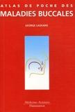 George Laskaris - Atlas de Poche des maladies buccales.