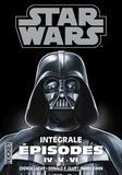 George Lucas et Donald-F Glut - Star wars. La trilogie fondatrice Intégrale : Episodes IV, V, VI.
