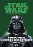 George Lucas et Donald-F Glut - Star wars. La trilogie fondatrice Episode 5 : .