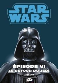 George Lucas et Donald F. Glut - Star wars. La trilogie fondatrice Episode 6 : .