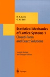 George-M Bell et David-A Lavis - STATISTICAL MECHANICS SYSTEMS. - Volume 1, Closed-form and exact solutions, 2nd edition.