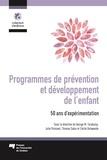 George M. Tarabulsy et Julie Poissant - Programmes de prévention et développement de l'enfant - 50 ans d'expérimentation.