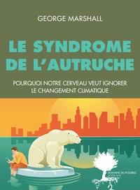 Rhonealpesinfo.fr Le syndrome de l'autruche - Pourquoi notre cerveau veut ignorer le changement climatique Image
