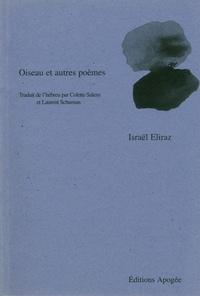 George Mathias Ibrahim - Oiseau et autres poèmes.