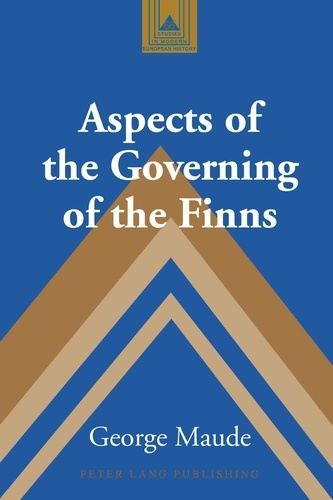 George Maude - Aspects of the Governing of the Finns.