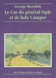 George Meredith - Le cas du général Ople et de lady Camper - Nouvelle.