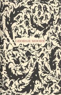 George Moore - Confessions d'un jeune Anglais.