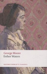 George Moore - Esther Waters.
