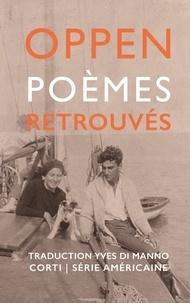George Oppen - Poèmes retrouvés.