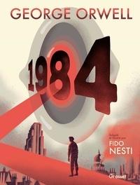 George Orwell et Fido Nesti - 1984.