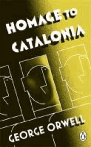 George Orwell - Homage to Catalonia.