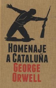 George Orwell - Homenaje a Cataluña.