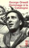 George Orwell - Hommage à la Catalogne (1936-1937).
