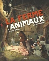 George Orwell et Quentin Gréban - La ferme des animaux - Fable.