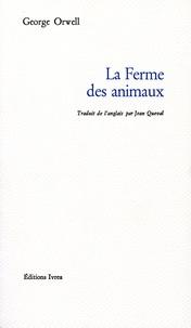 Livre pdf gratuit à télécharger La ferme des animaux (French Edition) 9782851841209 par George Orwell FB2 ePub RTF
