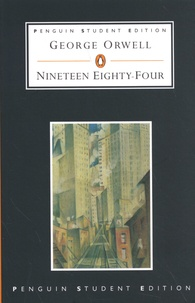 George Orwell - Nineteen Eighty-Four.