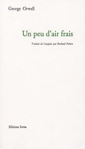 George Orwell - Un Peu d'air frais.