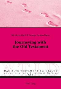 George Ossom-batsa et Nicoletta Gatti - Journeying with the Old Testament.