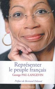George Pau-Langevin - Représenter le peuple français.