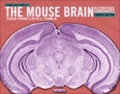 George Paxinos et Keith B. J. Franklin - Paxinos and Franklin's the Mouse Brain in Stereotaxic Coordinates.