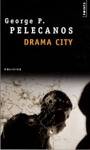 George Pelecanos - Drama City.