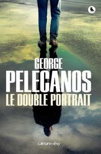 George Pelecanos - Le double portrait.