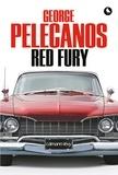 George Pelecanos - Red Fury.